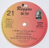Winston Rose - Port Of Benin / Mix 2 / Mix 3 / Mix 4 (Reggae On Top) UK 10""